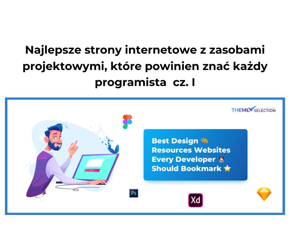 Najlepsze strony internetowe z zasobami projektowymi, które powinien znać każdy programista  cz. I