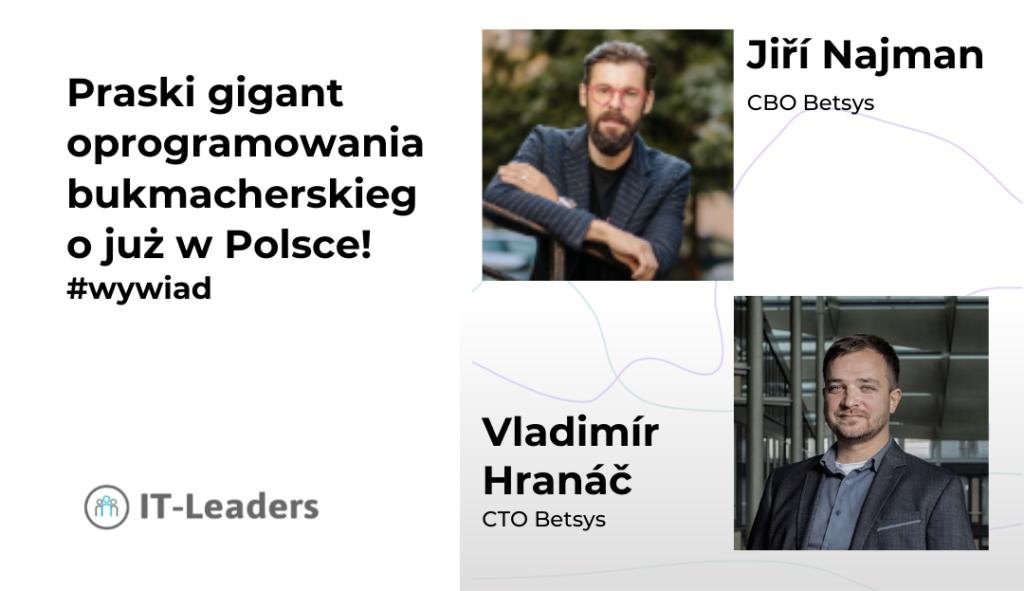 Praski gigant oprogramowania bukmacherskiego już w Polsce! Wywiad z założycielami firmy Betsys.