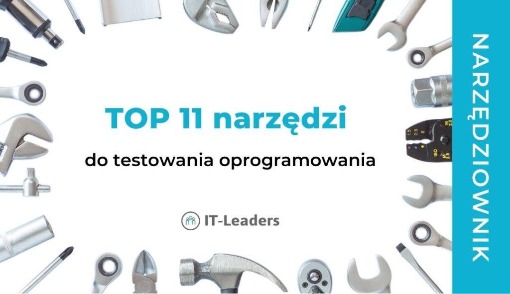 TOP 11 narzędzi do testowania oprogramowania