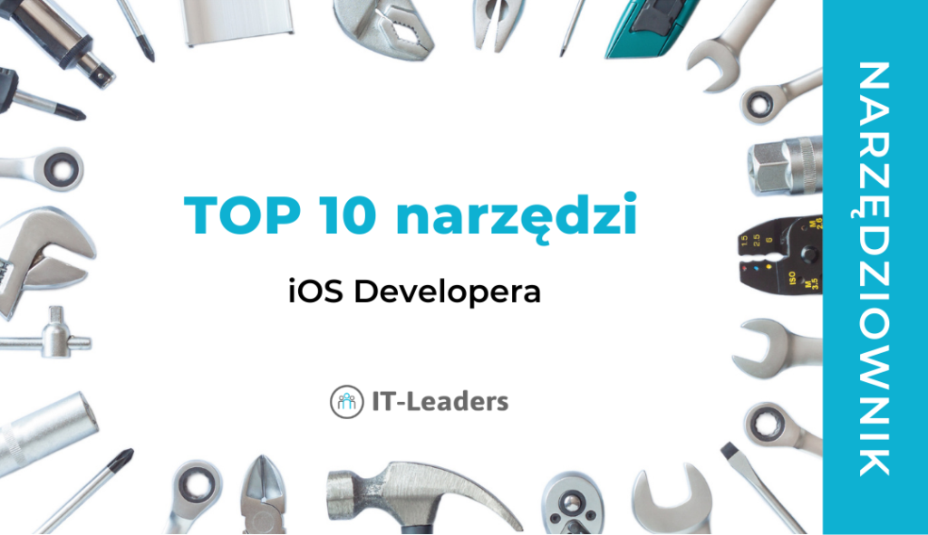 TOP 10 narzędzi iOS Developera